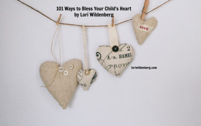 101 Ways to Bless Your Child's Heart