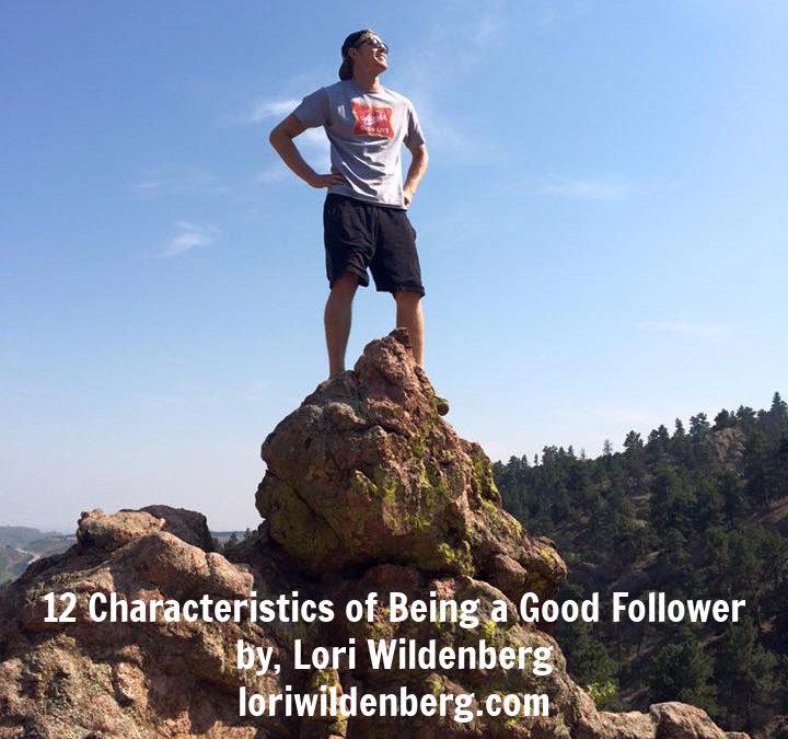 12 Characteristics of Being a Good Follower