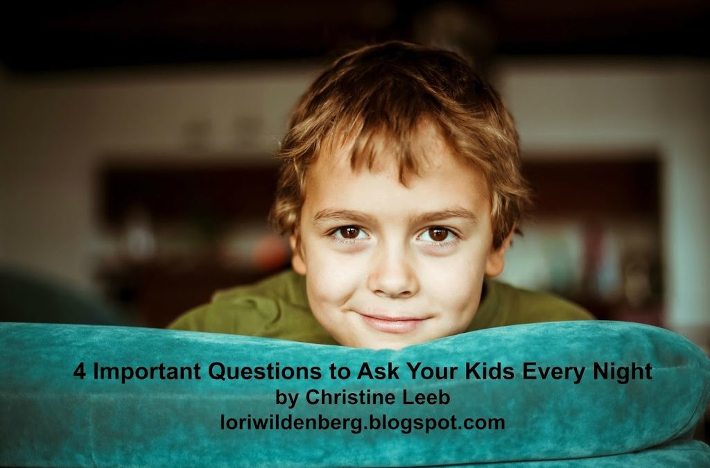 4 Important Questions to Ask Your Kids Every Night