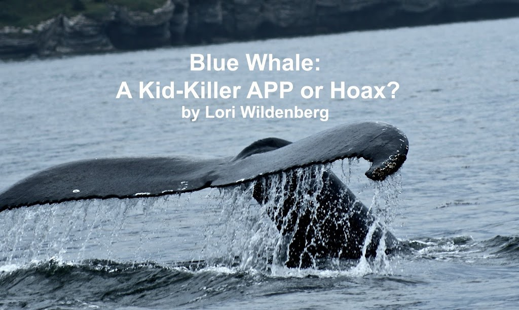 Blue Whale: A Kid- Killer APP or Hoax?