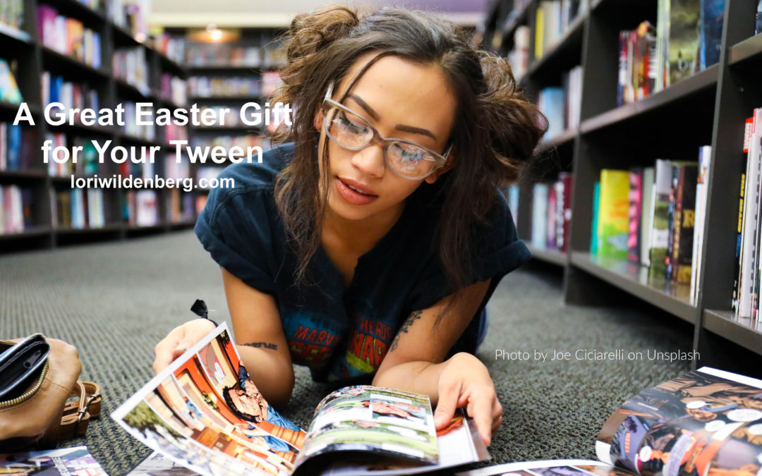 A Great Easter Gift for Your Tween